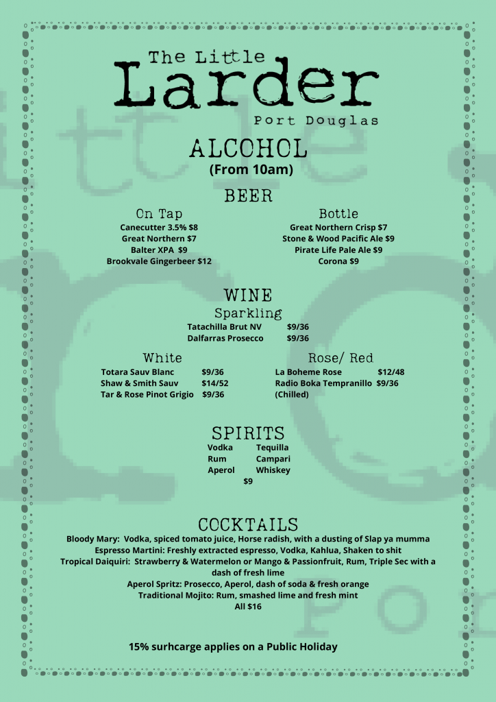Alcohol Menu - The Little Larder, Port Douglas